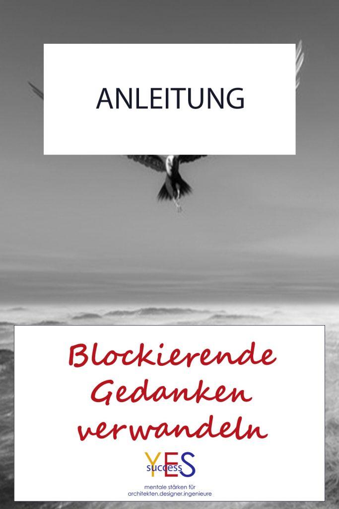 Blockierende Gedanken verwandeln